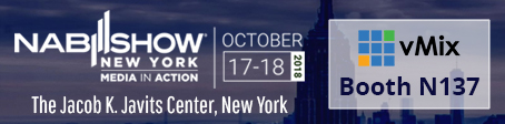 vMix at NAB Show New York 2018