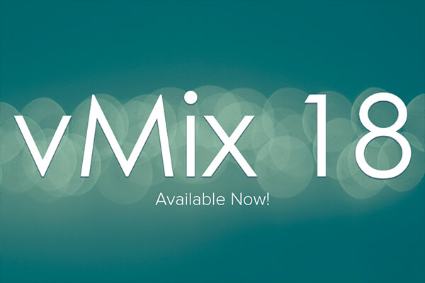 vMix 18 Officially Released